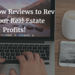 Use Zillow Reviews to Rev Up Your Real Estate Profits