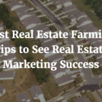 real estate farming tips