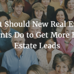 what should new real estate agents do
