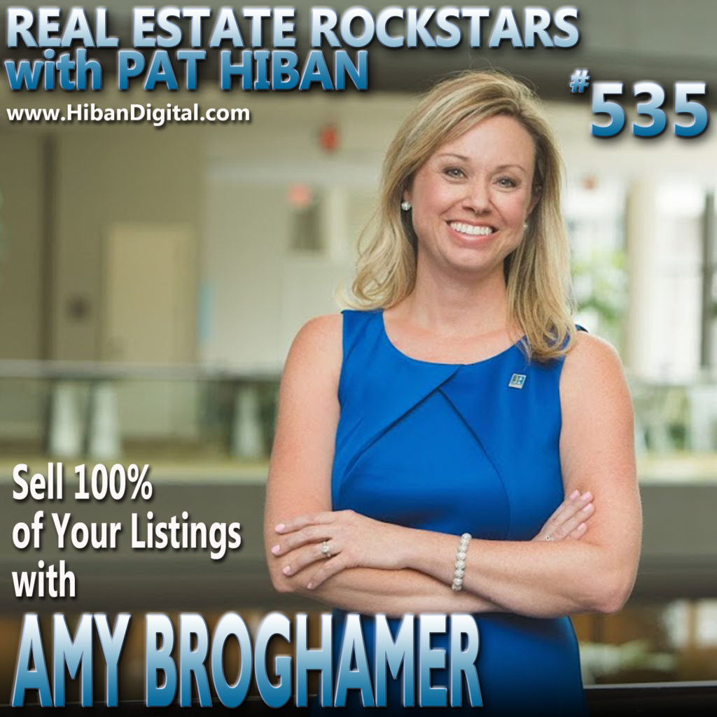 535: Sell 100% of Your Listings with Amy Broghamer