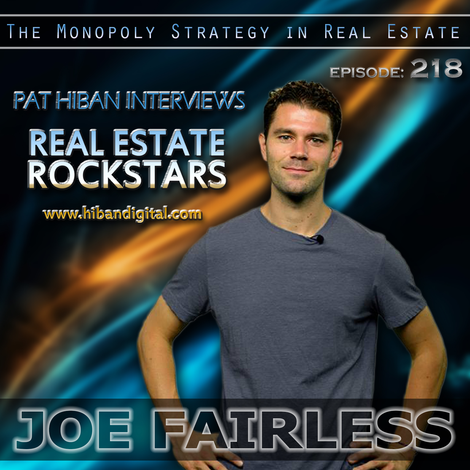 218: Joe Fairless: The Monopoly Strategy In Real Estate