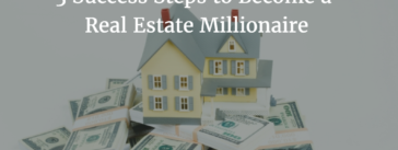 Real Estate Millionaire Success Steps