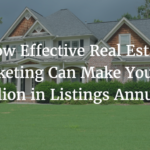 Effective Real Estate Marketing