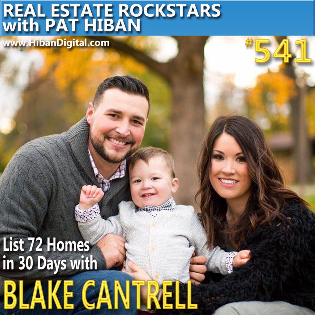 541: List 72 Homes in 30 Days with Blake Cantrell