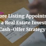 Get More Listing Appointments