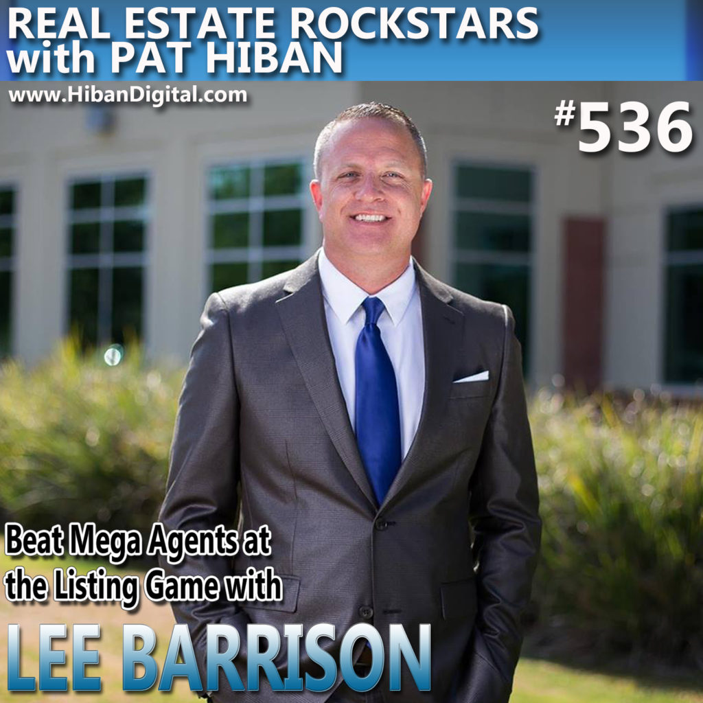536: Beat Mega Agents at the Listing Game with Lee Barrison