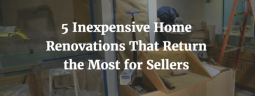 Home Renovations That Return the Most