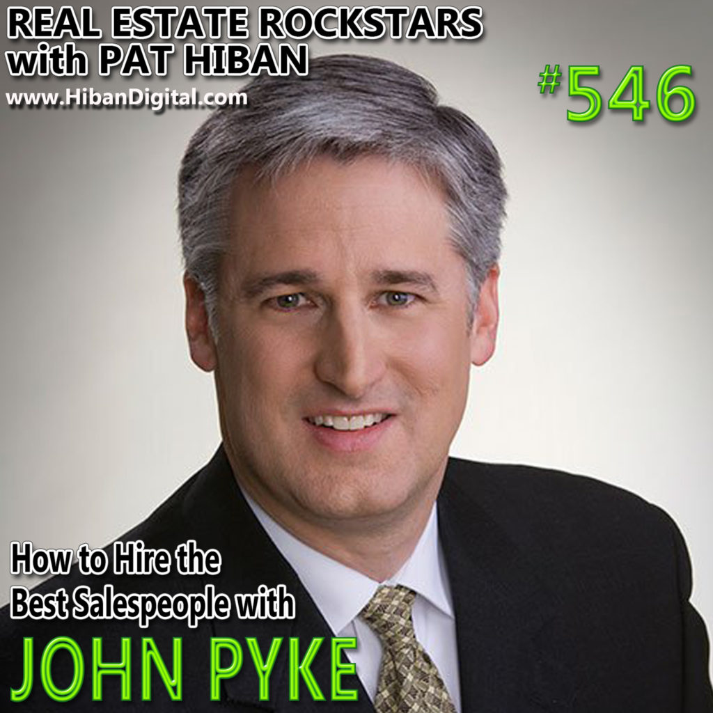 546: How to Hire the Best Salespeople with John Pyke