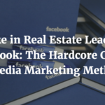 Real Estate Leads on Facebook