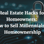 Real estate hacks