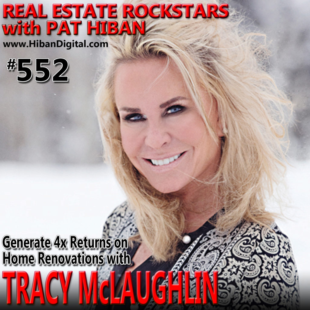552: Generate 4x Returns on Home Renovations with Tracy McLaughlin