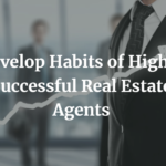 Highly Successful Real Estate Agents