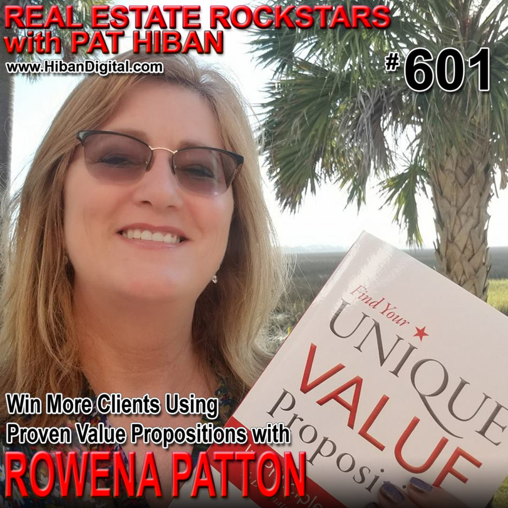 601: Win More Clients Using Proven Value Propositions with Rowena Patton