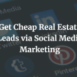 Cheap Real Estate Leads