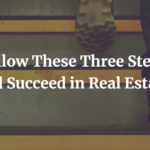 Succeed in Real Estate