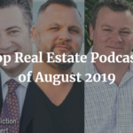 Top Real Estate Podcasts of August 2019