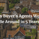 Why Buyer's Agents Won't Be Around in 5 Years