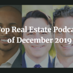 The Top Real Estate Podcasts of December 2019