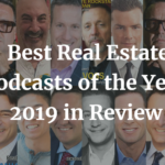 Best Real Estate Podcasts of the Year 2019 in Review